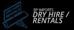 Dry Hire - Rentals